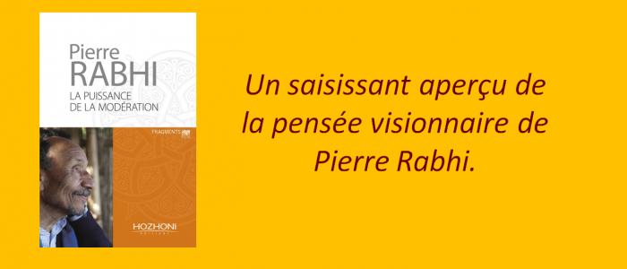 La puissance de la modération - Pierre Rabhi