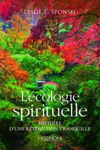 L'écologie sprirituelle - Editions Hozhoni