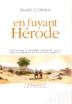 en fuyant Herode